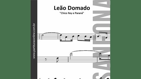 Leão Domado | Chico Rey e Paraná