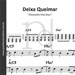 Deixa Queimar | Alessandro Vilas Boas