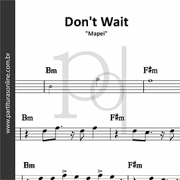 Don't Wait | Mapei
