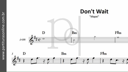 Don't Wait | Mapei