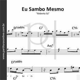 Eu Sambo Mesmo | Roberta De Sá