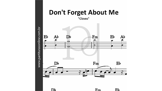 Don't Forget About Me | Cloves