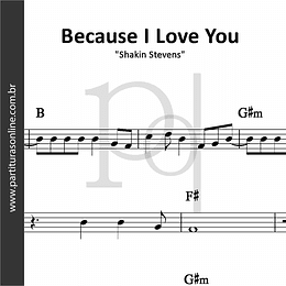 Because I Love You | Shakin Stevens
