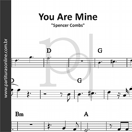 You Are Mine | Spencer Combs
