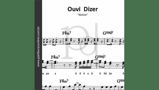 Ouvi Dizer | Melim