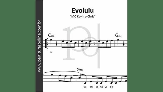 Evoluiu | MC Kevin o Chris