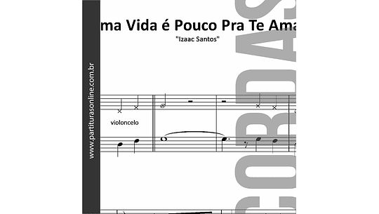 Uma Vida é Pouco Pra Te Amar | Violino & Violoncelo