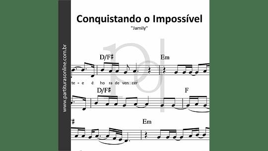Conquistando o Impossível | Jamily