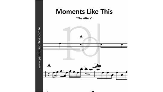 Moments Like This | The Afters