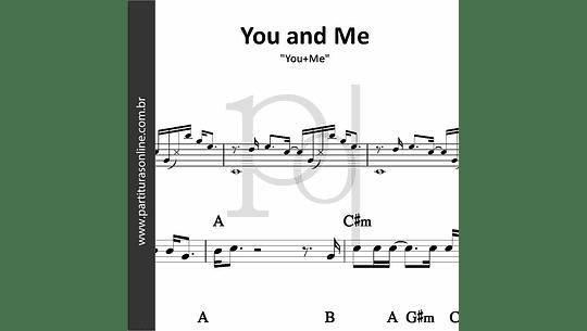 You and Me   You+Me