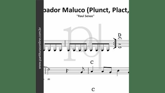 Carimbador Maluco (Plunct, Plact, Zum) | Raul Seixas