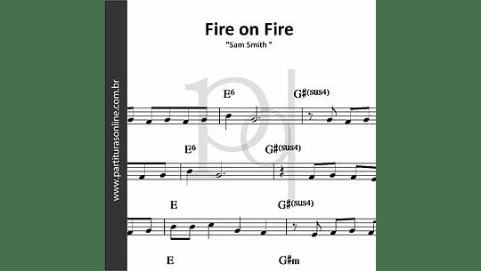Fire on Fire | Sam Smith