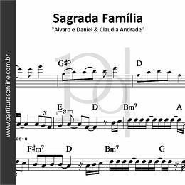 Sagrada Família | Alvaro e Daniel & Claudia Andrade
