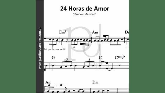 24 Horas de Amor   Bruno e Marrone