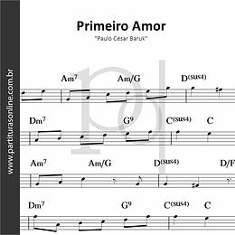 Primeiro Amor | Paulo César Baruk