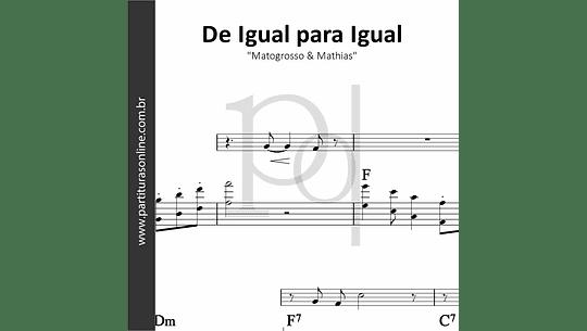 De Igual para Igual | Matogrosso & Mathias