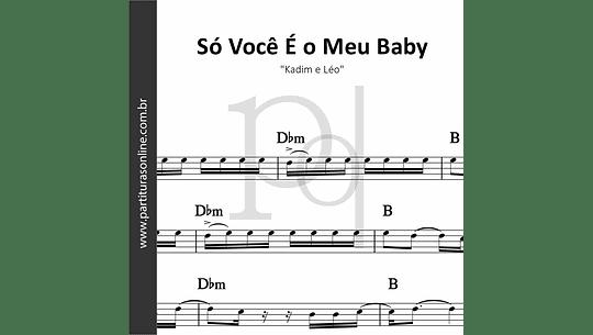 Só Você É o Meu Baby | Kadim e Léo