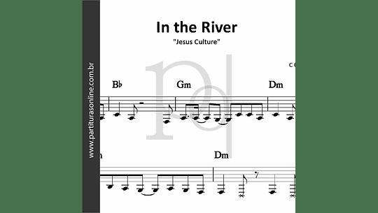In the River | Jesus Culture