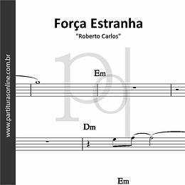 Força Estranha | Roberto Carlos