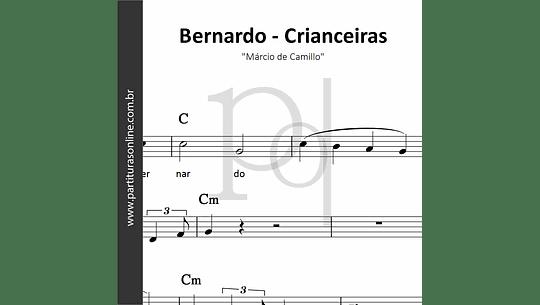 Bernardo | Crianceiras