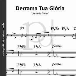 Derrama Tua Glória | Antônio Cirilo