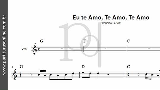 Eu te Amo, Te Amo, Te Amo | Roberto Carlos