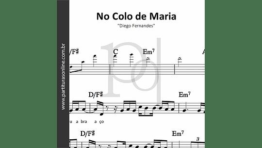No Colo de Maria | Diego Fernandes