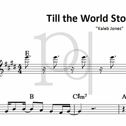 Till the World Stops Turning | Kaleb Jones