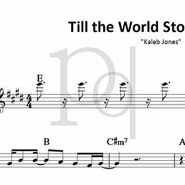 Till the World Stops Turning | Kaleb Jones