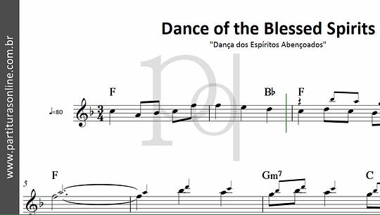 Dance of the Blessed Spirits | Dança dos Espíritos Abençoados