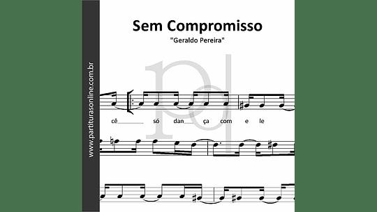 Sem Compromisso   Geraldo Pereira