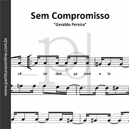 Sem Compromisso | Geraldo Pereira