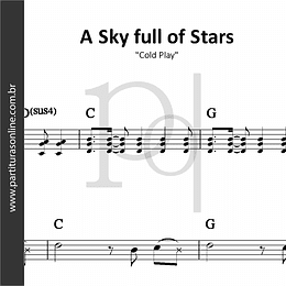 A Sky Full of Stars | Cold Play