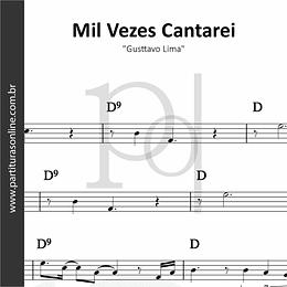 Mil Vezes Cantarei | Gusttavo Lima