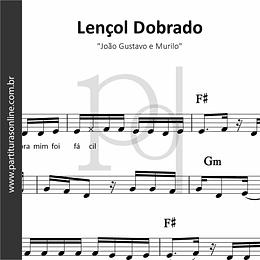 Lençol Dobrado | João Gustavo e Murilo