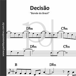 Decisão | Bonde do Brasil