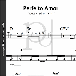 Perfeito Amor | Igreja Cristã Maranata