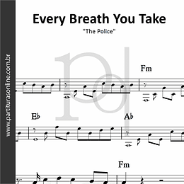 Every Breath You Take | The Police