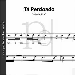 Tá Perdoado | Maria Rita