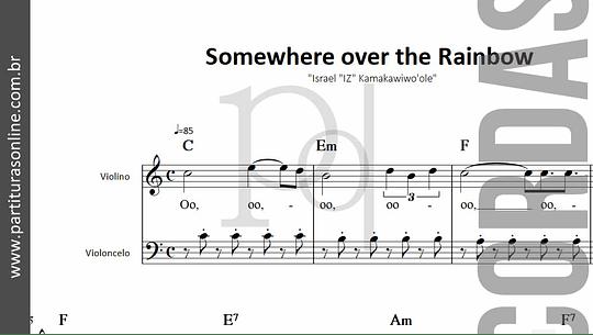 Somewhere Over the Rainbow | para Violino e Violoncelo