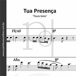 Tua Presença | Paulo Neto