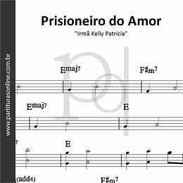 Prisioneiro do Amor | Irmã Kelly Patrícia