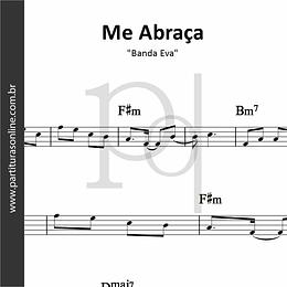 Me Abraça | Banda Eva