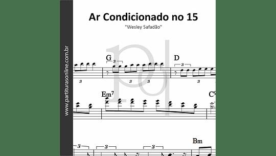 Ar Condicionado no 15 | Wesley Safadão