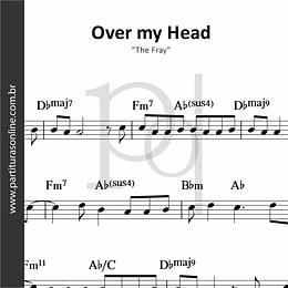 Over my Head   The Fray