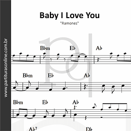 Baby I Love You | Ramones