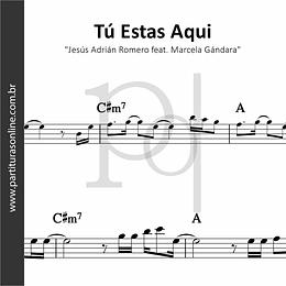 Tú Estas Aqui | Jesús Adrián Romero e Marcela Gándara