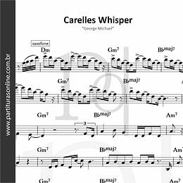 Carelles Whisper | George Michael