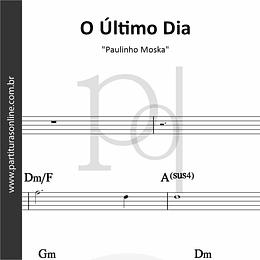 O Último Dia | Paulinho Moska