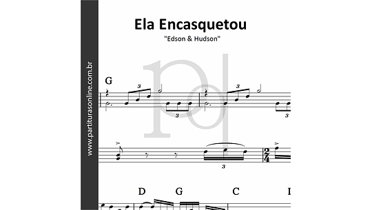 Ela Encasquetou | Edson & Hudson